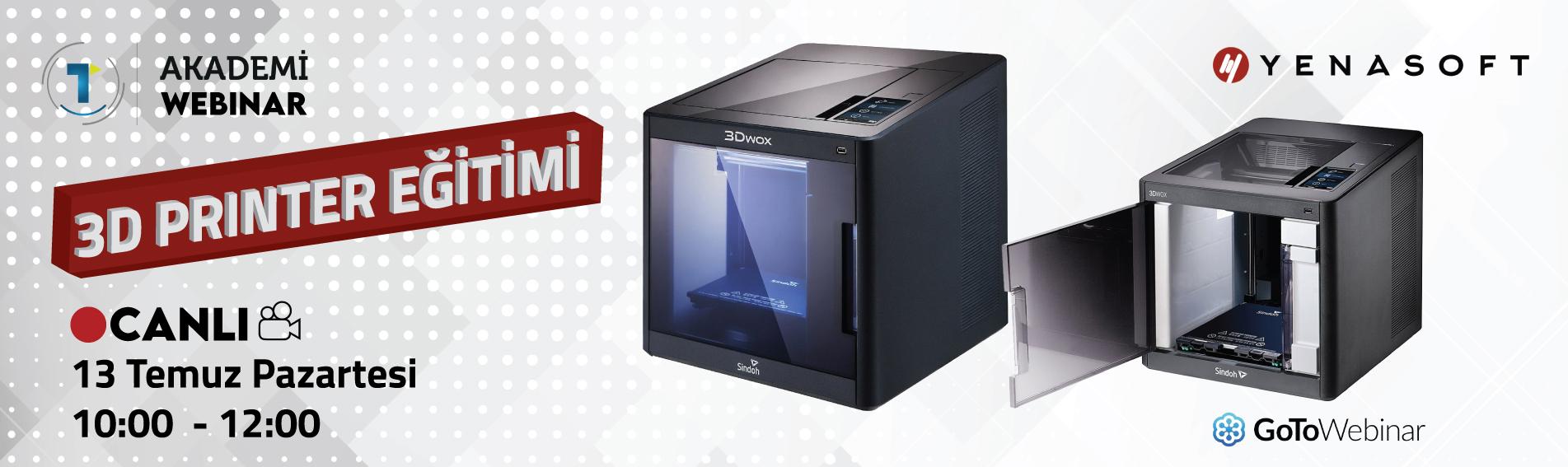 3D Printer Eğitimi 13 Temmuz
