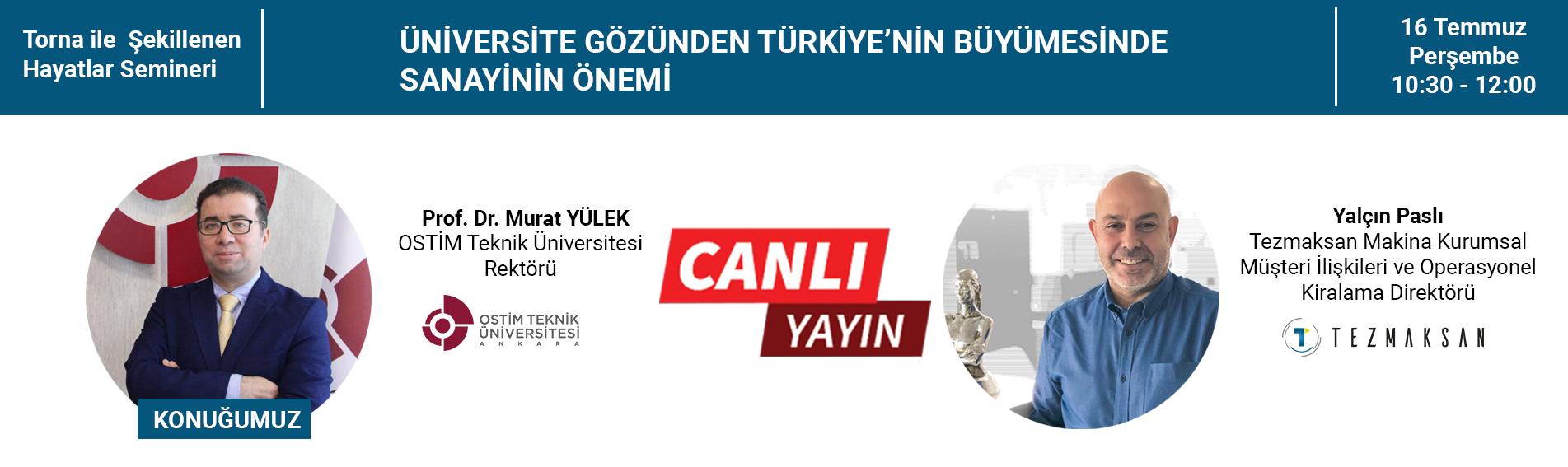 Üniversite Gözünden Türkiyenin Büyümesinde Sanayinin Önemi 16 Temmuz