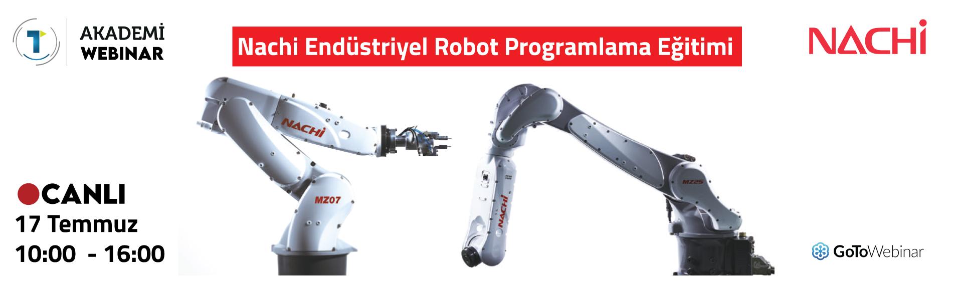 Nachi Endüstriyel Robot Programlama Eğitimi 17 Temmuz