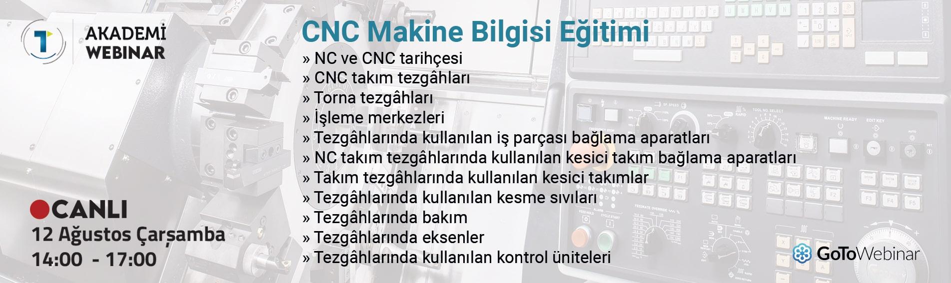 CNC Makine Bilgisi Eğitimi 12 Ağustos