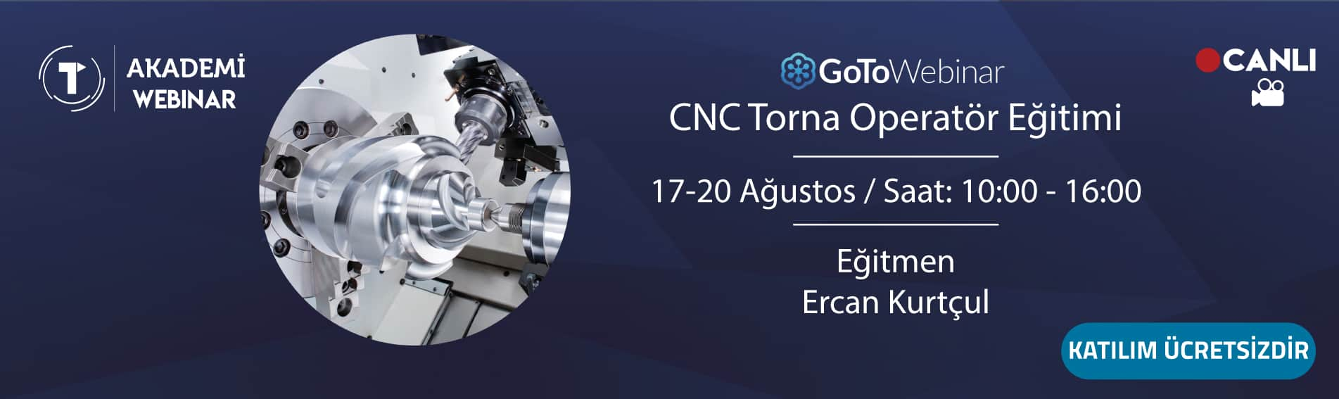 CNC Torna Eğitimi 17-20 Ağustos