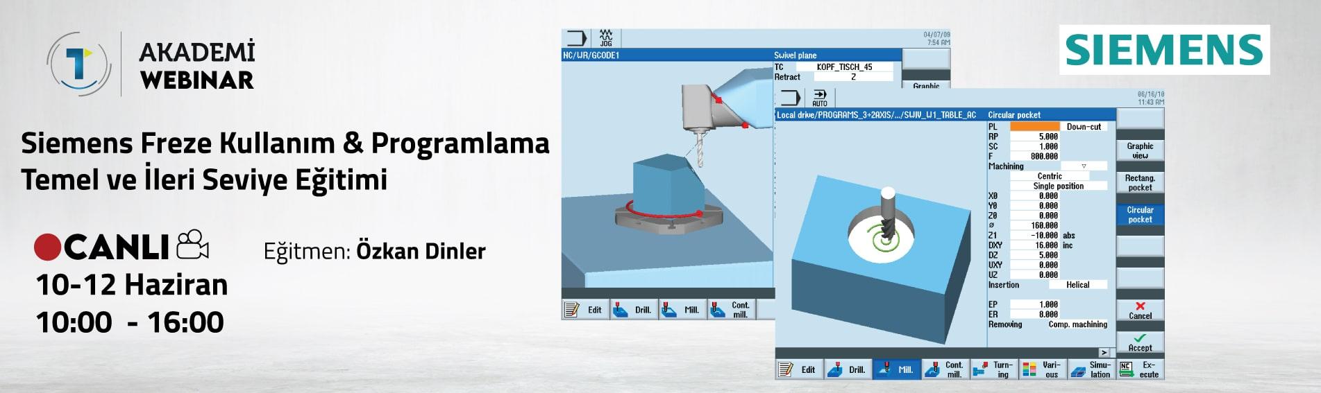 Siemens Freze Kullanım & Programlama Temel ve İleri Seviye Eğitimi
